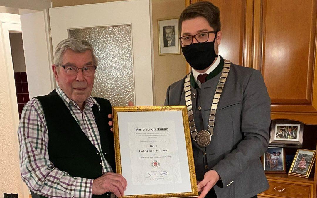 Herr Ludwig Weichselbaumer – Ernennung zum Ehrenbürger